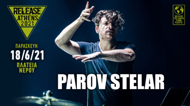 Παρασκευή 18 Ιουνίου 2021: O Parov Stelar στο Release Athens ...